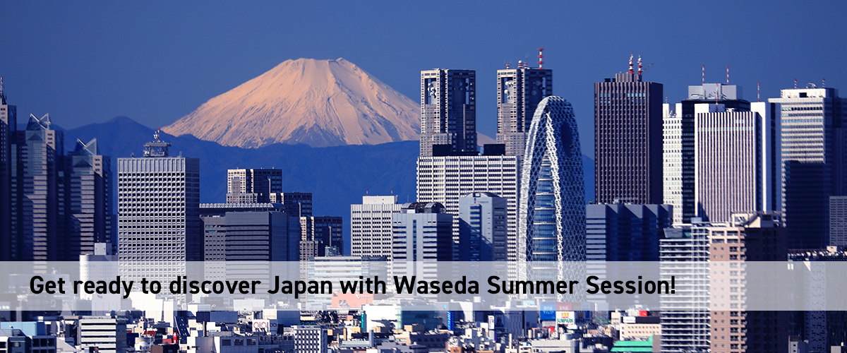 Get ready to discover Japan with Waseda Summer Session!